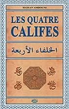 Les quatre califes by Hassan Amdouni