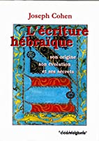 L'écriture hébraïque: Son origine, son…