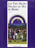 Dufournet, Jean: Les Tres Riches Heures Du Duc De Berry