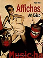 Affiches Art Deco by Alain Weill