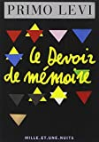 Primo Levi: Le Devoir de Memoire