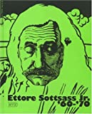 Sottsass, Ettore: Ettore Sottsass Jr., &#39;60-&#39;70