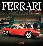 Ferrari au Salon de Paris by Dominique…