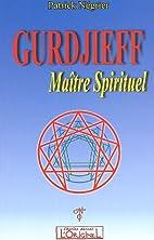 Gurdjieff, maître spirituel : Introduction…