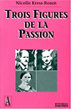 Trois figures de la passion by N.…