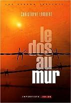 Le dos au mur by Christophe Lambert