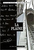 La plaine by Patrick Raynal
