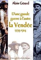 D'une Grande guerre à l'autre: La Vendée,…