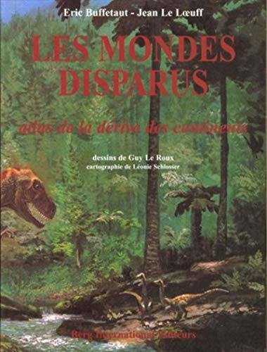 les-mondes-disparus-atlas-de-la-derive-des-continents