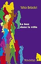 Le bus dans la ville (French Edition) by…