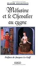 Mélusine et le Chevalier au Cygne by…