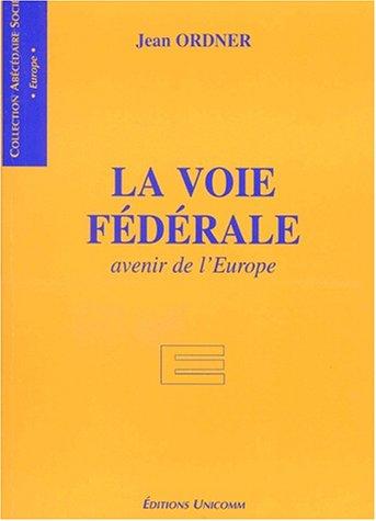 la-voie-federale-avenir-de-leurope