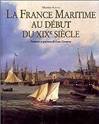 La France maritime au début du XIXe siècle…