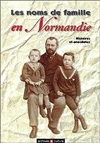 Les Noms de famille en Normandie : Histoires…