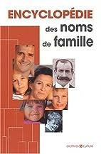 Encyclopédie des noms de famille by…