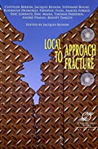Local Approach to Fracture by Jacques Besson