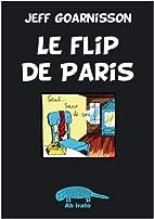 Le flip de Paris by Jeff Goarnisson