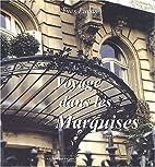 Voyage dans les marquises by Yves Lucas