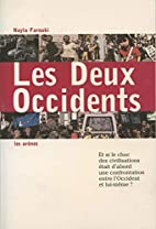 Les Deux Occidents by Nayla Farouki