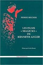 les films magicks de Kenneth Anger