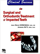 Clinical Success in Surgical And Orthodontic…