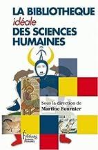 La bibliothèque idéale des sciences…