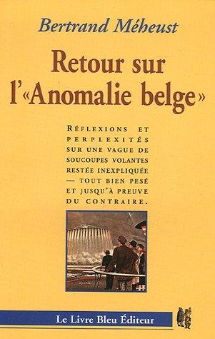 retour-sur-lanomalie-belge-reflexions-et-perplexites-sur-une-vague-de-soucoupes-volantes-restee-inexpliquee