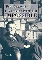 Une grandeur impossible by Paul Gadenne