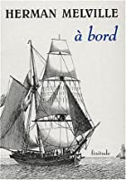 A bord by Herman Melville