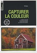 capturer la couleur by Phil Malpas
