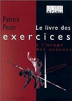 Le livre des exercices by Patrick Pezin