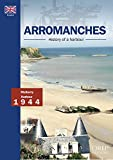 Not Available: Arromanches, History of a Harbour