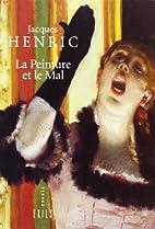 La pittura e il male by Jacques Henric