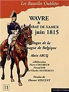 La bataille de Wavre et le combat de Namur,…