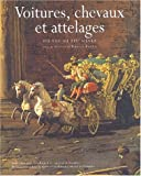 Roche, Daniel: Voitures, chevaux et attelages, xvie-xixe siecles (French Edition)