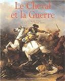 Daniel Roche: Le cheval et la guerre.: Du XVème au XXème siècle