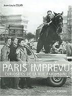 Paris imprévu : Curiosités de la rue…