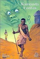 Contes by Kama Sywor Kamanda