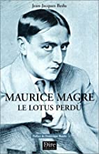Maurice Magre : Le Lotus perdu by…