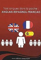 Trois langues dans la poche (French Edition)