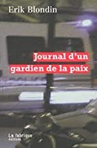 Journal d'un gardien de la paix by Erik…