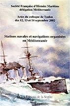 Stations navales et navigations organisées…