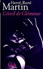 L'eveil de Clemence by Hervé René Martin
