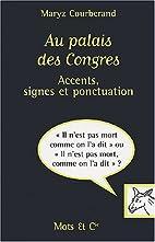 Au palais des Congres : Accents, signes et…