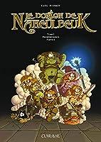 Le Donjon de Naheulbeuk, tome 1 (saison 1)…