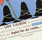 Lire l'album by Sophie Van Der Linden