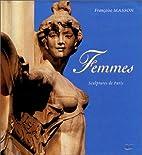 Femmes, sculptures de Paris : florilège de…