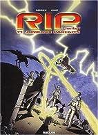 R.I.P. LTD, tome 1 by Derrien