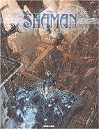 Shaman Tome 1 : L'éveil by Peru
