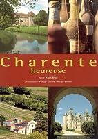 Charente Heureuse by Alain Blasi